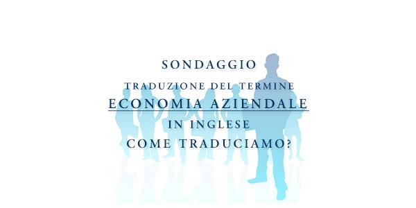 Sondaggio ECONOMIA AZIENDALE in English: come traduciamo?