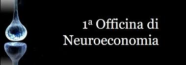 Prima Officina di Neuroeconomia